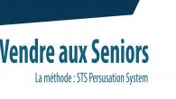 Résumé de la présentation Le STS Persuasion System est une méthode de vente aux Seniors développée depuis 15 ans et basée sur : les connaissances des Seniors, la psychologie sociale […]